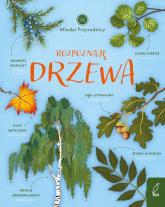 Młodzi przyrodnicy Rozpoznaję drzewa - Patrycja Zarawska | mała okładka