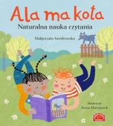 Ala ma kota Naturalna nauka czytania - Małgorzata Swędrowska | mała okładka