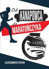 Od kanapowca do maratończyka - Aleksander Stefan | mała okładka