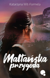Maltańska Przygoda - Katarzyna Wit-Formela | mała okładka