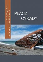 Płacz Cykady - Tomasz Teodorczyk | mała okładka