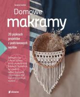 Domowe makramy 20 pięknych projektów z podstawowych węzłów - Susanna Uusitalo | mała okładka