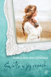 Światło w jej oczach Wielkie Litery - Karolina Wilczyńska | mała okładka