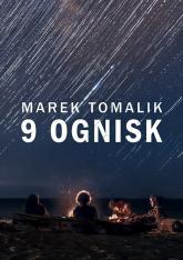 9 ognisk - Marek Tomalik | mała okładka