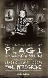 Plagi na Diabelskim Poletku - Ransom Riggs | mała okładka