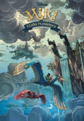 Miki i kraina Pradawnych - Denis-Pierre Filippi | mała okładka
