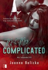 Miss Independent. Tom 3. Mr & Mrs Complicated  - Balicka Joanna | mała okładka