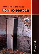 Dom po powodzi Poradnik - Anna Sieniawska-Kuras | mała okładka