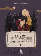 Biuro detektywistyczne Dziurka od klucza - Renata Piątkowska | mała okładka