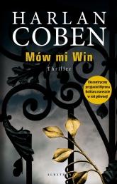 Mów mi Win  - Harlan Coben | mała okładka