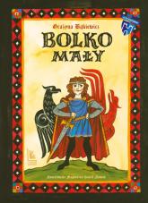 Bolko Mały - Grażyna Bąkiewicz | mała okładka