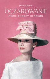 Oczarowanie Życie Audrey Hepburn - Donald Spoto   mała okładka