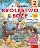Katechizm 2 Odkrywam Królestwo Boże Podręcznik do religii z płytą DVD Szkoła podstawowa - Mielnicki Krzysztof, Kondrak Elżbieta | mała okładka