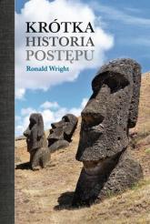Krótka historia postępu - Ronald Wright | mała okładka