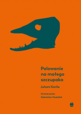 Polowanie na małego szczupaka - Juhani Karila | mała okładka
