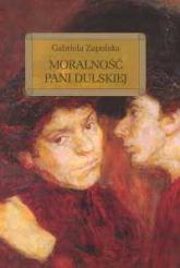 Moralność Pani Dulskiej - Gabriela Zapolska | mała okładka