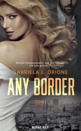 Any Border Tom 1 - Orione Gabriela L. | mała okładka