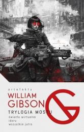 Trylogia mostu - William Gibson   mała okładka