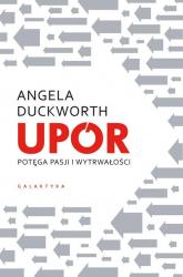 Upór Potęga pasji i wytrwałości - Angela Duckworth | mała okładka