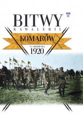Bitwy Kawalerii Tom 27 Komarów 31 VIII 1920 -  | mała okładka