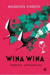 Wina wina  - Małgorzata Starosta   mała okładka