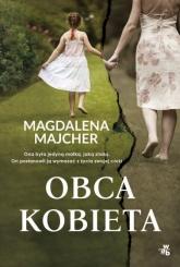 Obca kobieta  - Magdalena Majcher   mała okładka