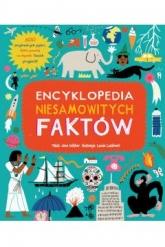 Encyklopedia niesamowitych faktów  -  | mała okładka