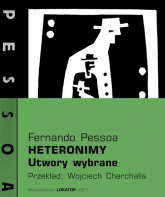Heteronimy Utwory wybrane - Fernando Pessoa | mała okładka