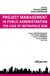 Project Management in Public Administration The Case of Metropolis GZM - null | mała okładka