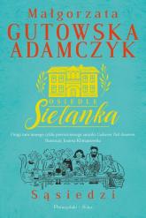 Osiedle Sielanka Sąsiedzi - Małgorzata Gutowska-Adamczyk | mała okładka
