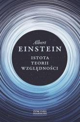 Istota teorii względności - Albert Einstein | mała okładka
