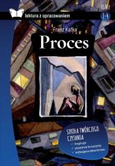 Proces Lektura z opracowaniem Klasy 1-4 Liceum - Franz Kafka | mała okładka