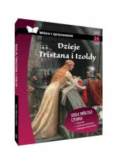 Dzieje Tristana i Izoldy Lektura z opracowaniem Liceum -  | mała okładka