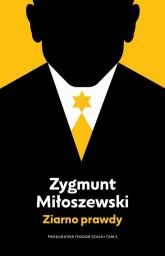 Ziarno prawdy Tom 2 - Zygmunt Miłoszewski   mała okładka