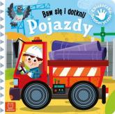 Baw się i dotknij Pojazdy Książeczka sensoryczna - Grażyna Wasilewicz   mała okładka