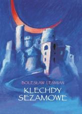 Klechdy sezamowe - Bolesław Leśmian   mała okładka
