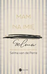 Mam na imię Selma - Selma Perre | mała okładka