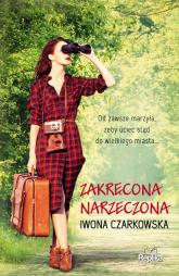 Zakręcona narzeczona Wielkie Litery - Iwona Czarkowska | mała okładka