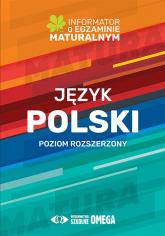 Język polski Informator o egzaminie maturalnym 2022/2023 Poziom rozszerzony - Centralna Komisja Egzaminacyjna | mała okładka