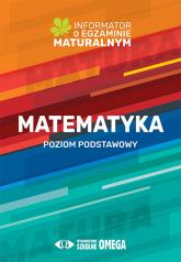 Matematyka Informator o egzaminie maturalnym 2022/2023 Poziom podstawowy - Centralna Komisja Egzaminacyjna | mała okładka