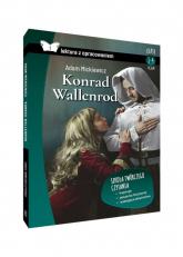 Konrad Wallenrod Lektura z opracowaniem Liceum - Adam Mickiewicz | mała okładka