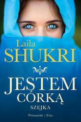 Jestem córką szejka - Laila Shukri   mała okładka