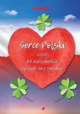 Serce Polski, czyli 44 warszawskie epistoły bez metafor - Elbamudra   mała okładka