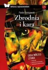 Zbrodnia i kara Lektura z opracowaniem Liceum - Fiodor Dostojewski | mała okładka
