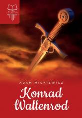 Konrad Wallenrod Bez opracowania - Adam Mickiewicz | mała okładka