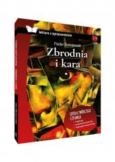 Zbrodnia i kara Lektura z opracowaniem - Fiodor Dostojewski | mała okładka