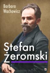 Stefan Żeromski - Barbara Wachowicz   mała okładka