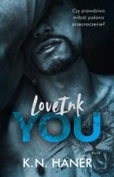 LoveInk You  - K.N. Haner | mała okładka