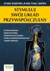 Stymuluj swój układ przywspółczulny - Eder Ursula, Sperlich  Franz J.   mała okładka