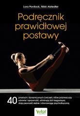 Podręcznik prawidłowej postawy - Pavilack Lora, Alstedter Nikki   mała okładka